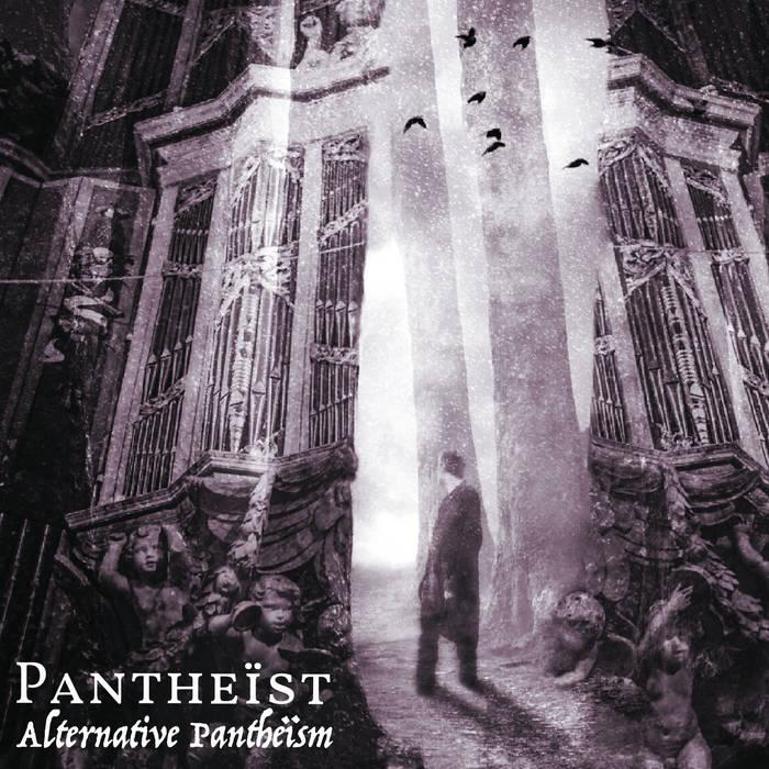 Pantheist - Alternative Panthe�sm (digital)