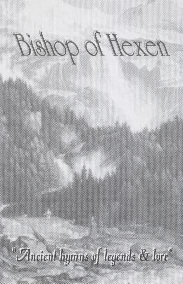 The Bishop Of Hexen - Ancient Hymns of Legends & Lore (demo)
