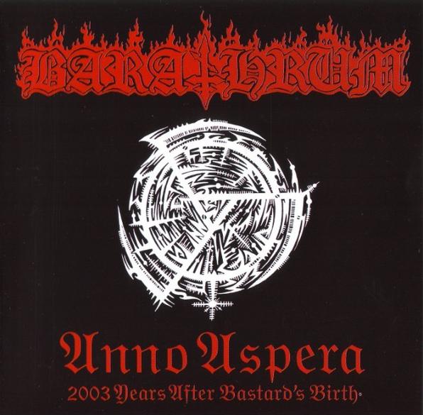 Barathrum - Anno Aspera: 2003 Years After Bastard's Birth