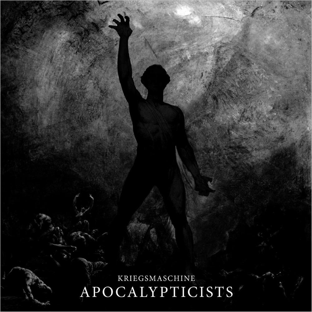 Kriegsmaschine - Apocalypticists