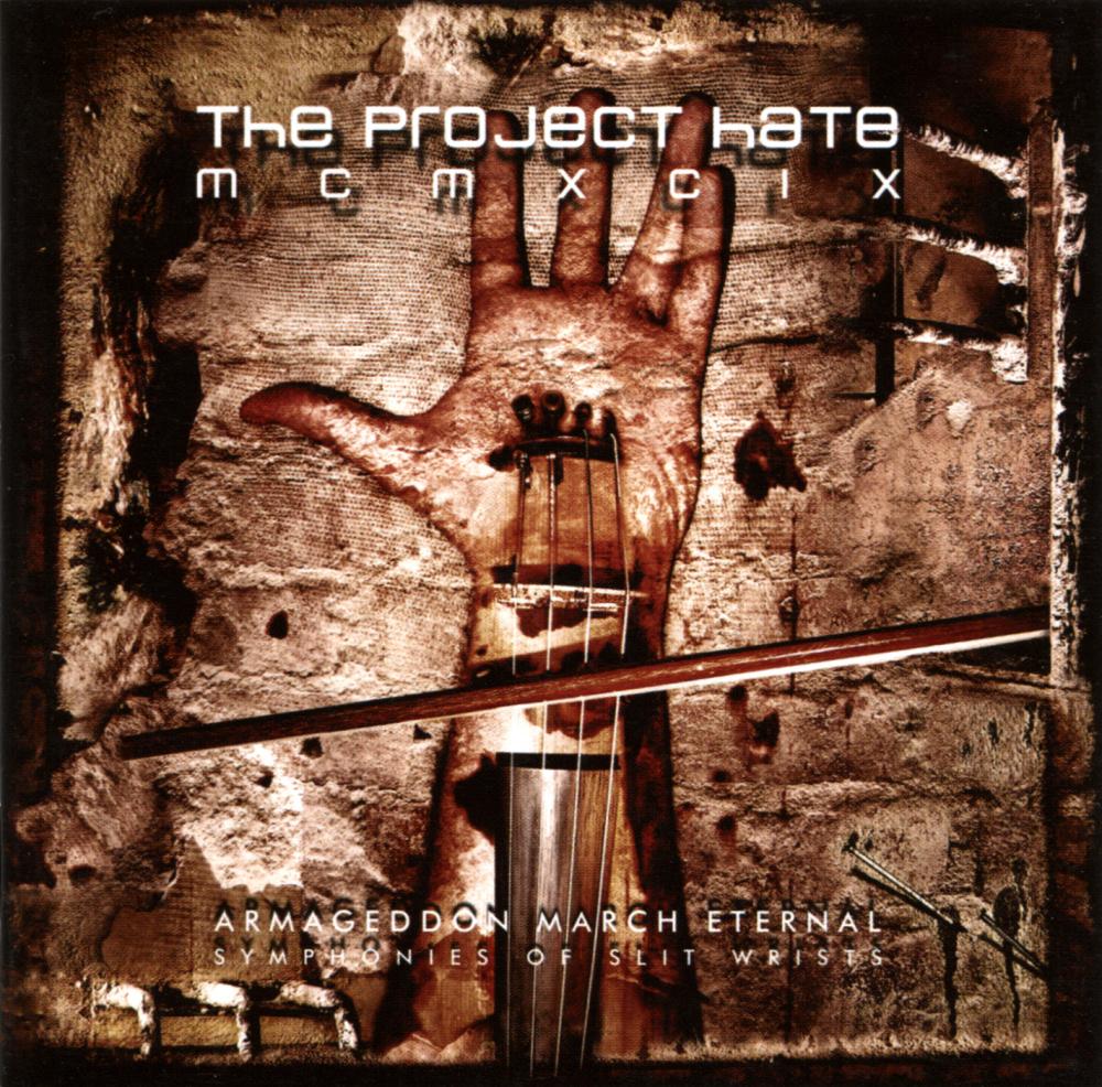 The Project Hate MCMXCIX - Armageddon March Eternal - Symphonies of Slit Wrists