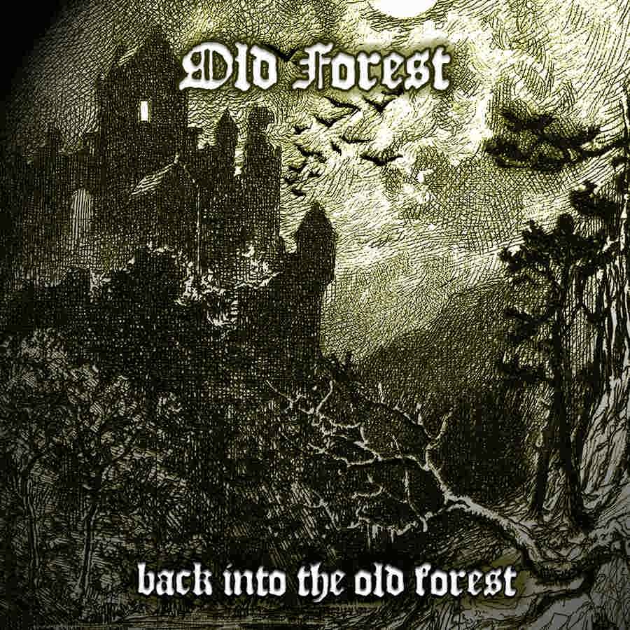 Old Forest - Back into the Old Forest