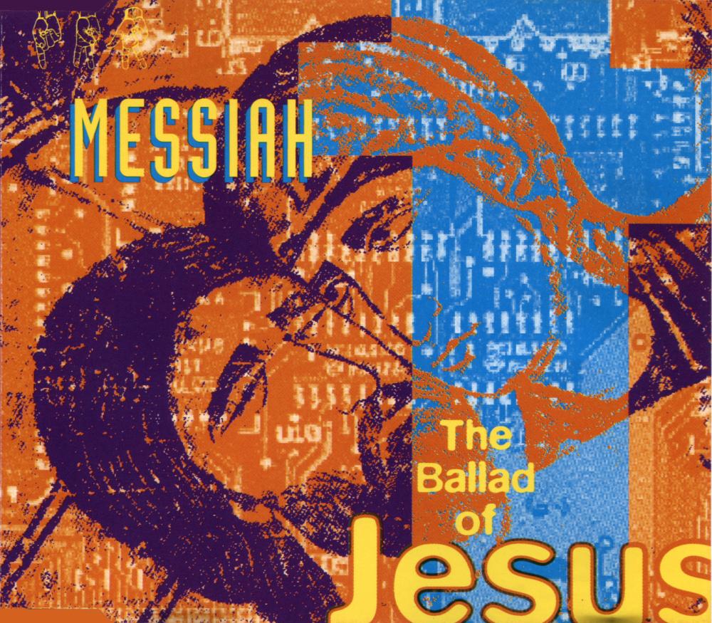 Messiah - The Ballad of Jesus