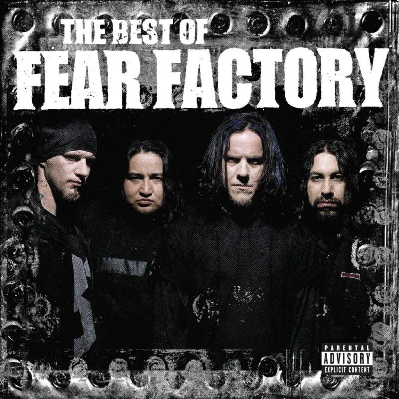 Fear Factory - The Best of Fear Factory