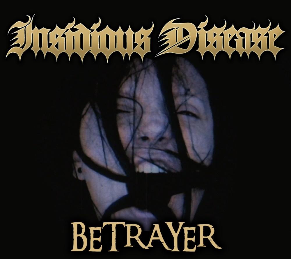 Insidious Disease - Betrayer (digital)