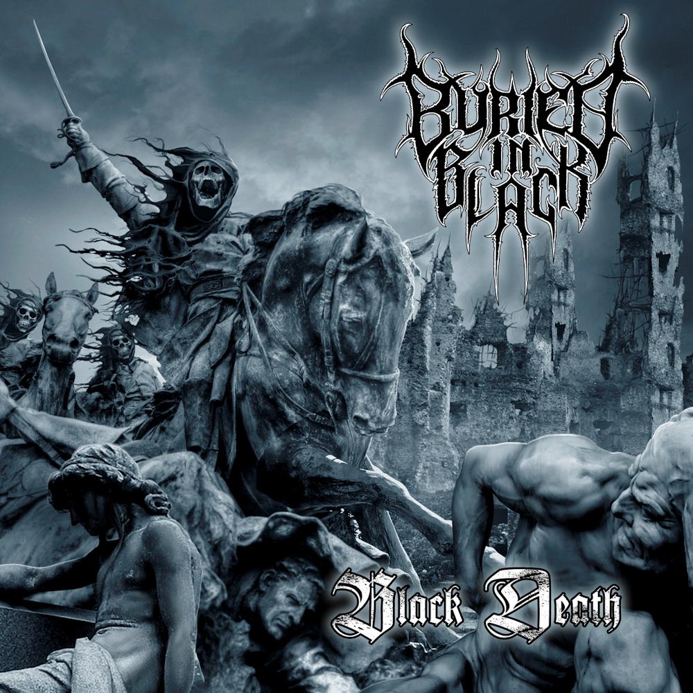Buried In Black - Black Death