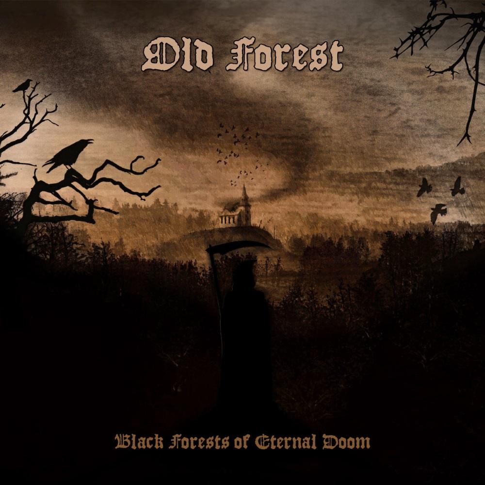 Old Forest - Black Forests of Eternal Doom
