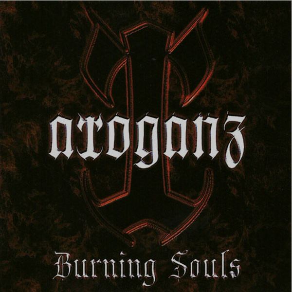 Arroganz - Burning Souls (demo)