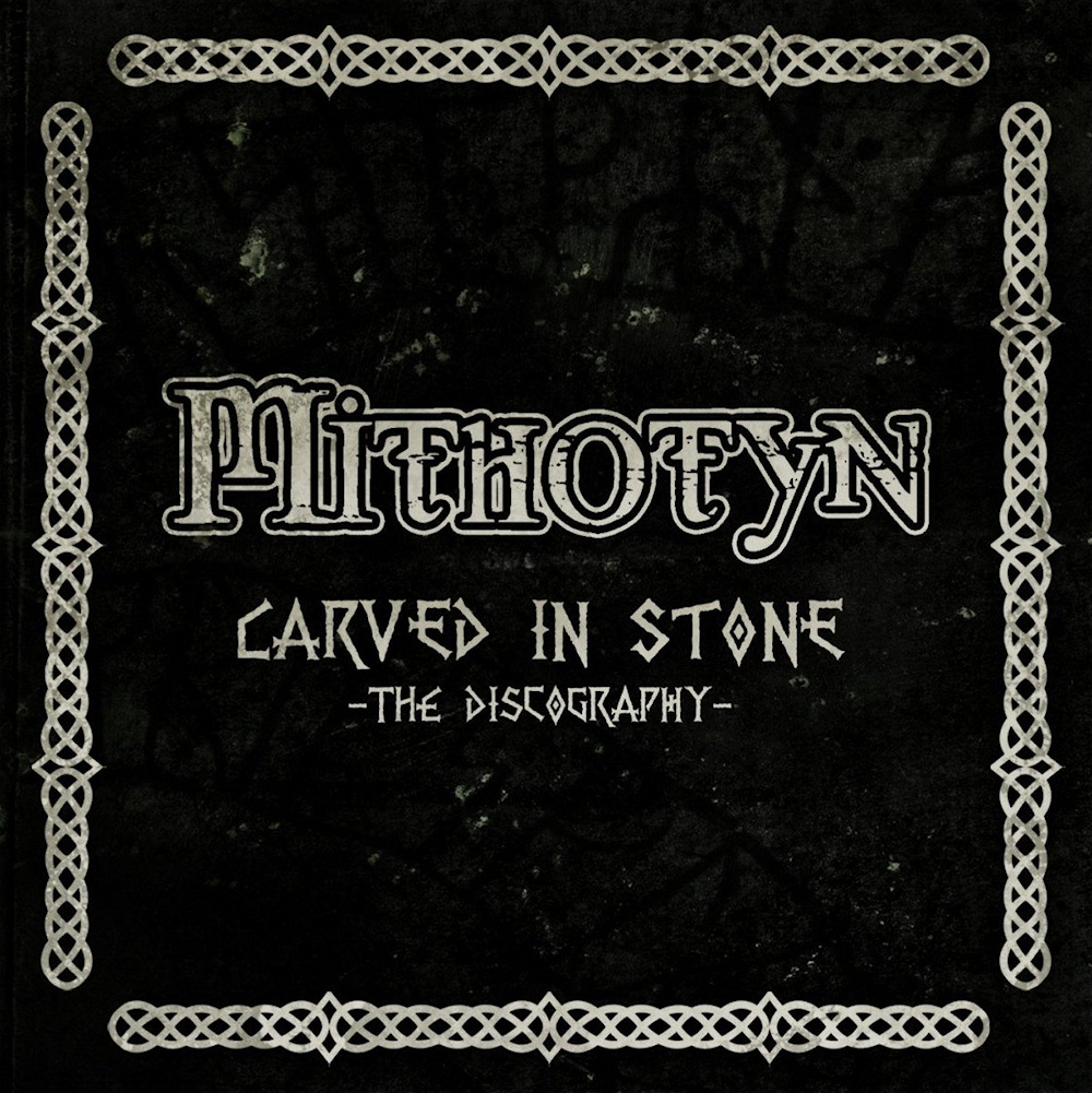 Mithotyn - Carved In Stone - The Discography