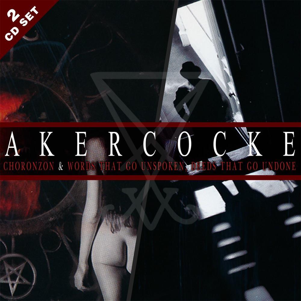 Akercocke - Choronzon & Words That Go Unspoken Deeds That Go Undone