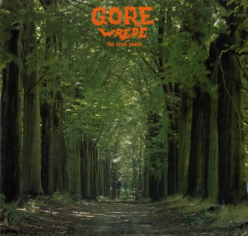 Gore (NL) - The Cruel Peace / Wrede