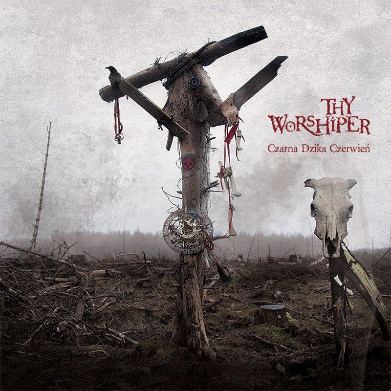 Thy Worshiper - Czarna Dzika Czerwień