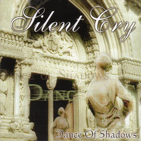 Silent Cry - Dance of Shadows