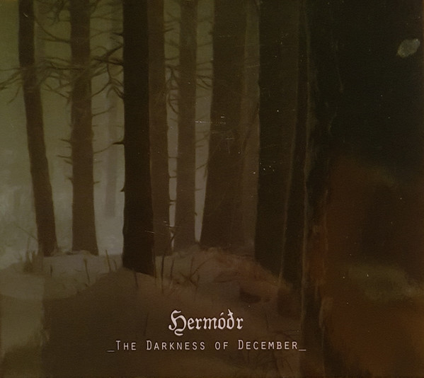 Hermóðr - The Darkness of December