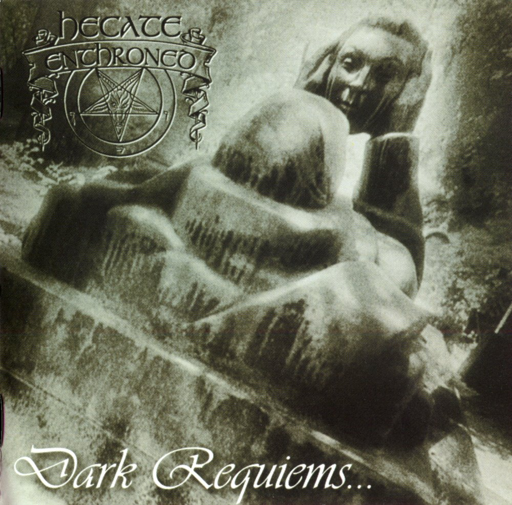 Hecate Enthroned - Dark Requiems and Unsilent Massacre