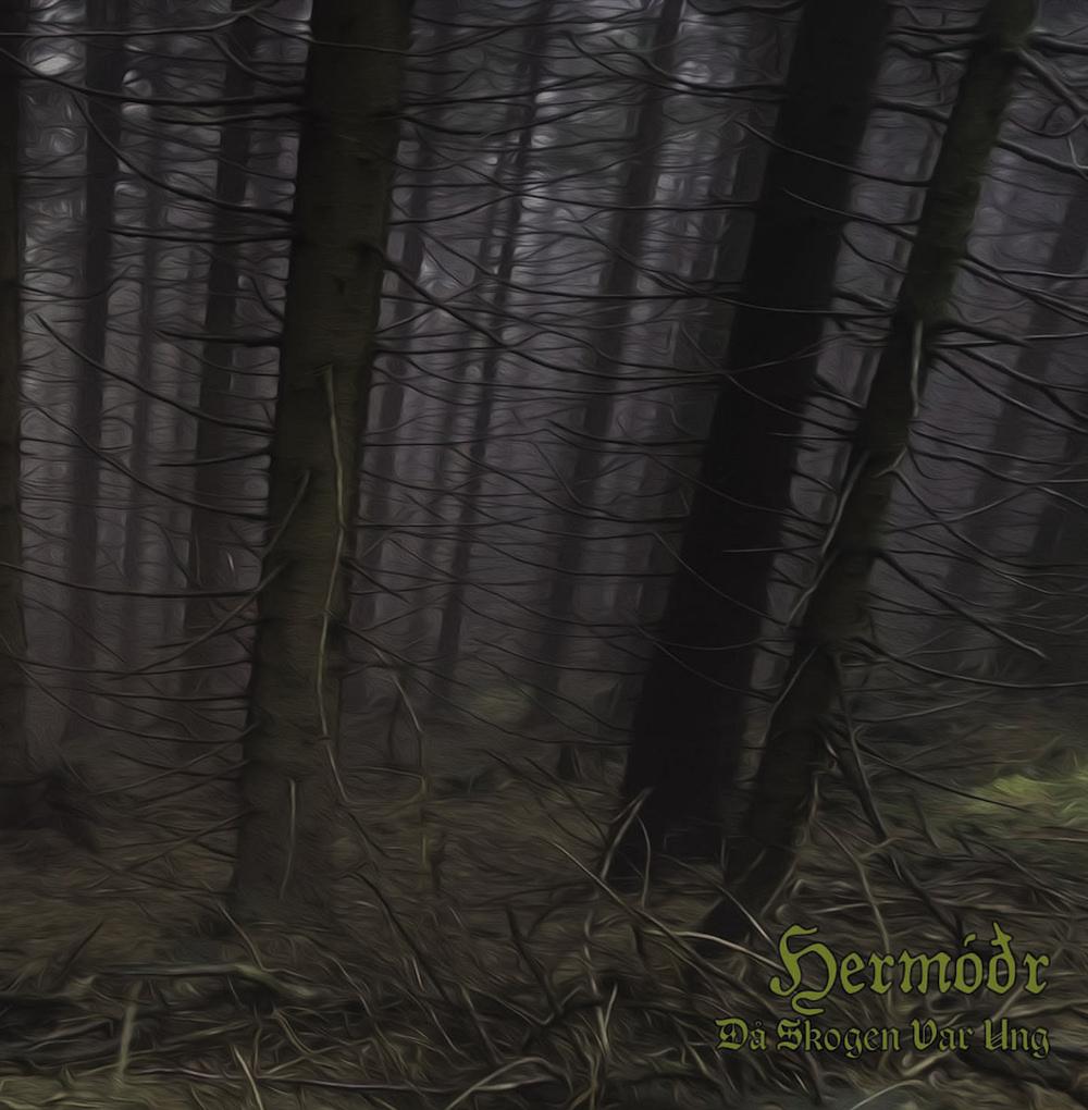 Hermóðr - D� skogen var ung