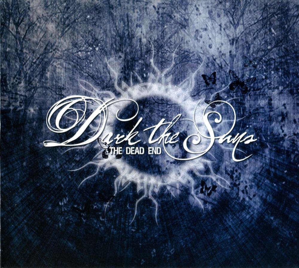 Dark The Suns - The Dead End