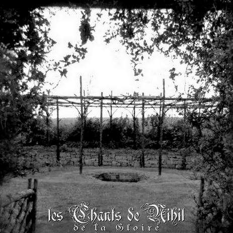 Les Chants De Nihil - De La Gloire (demo)