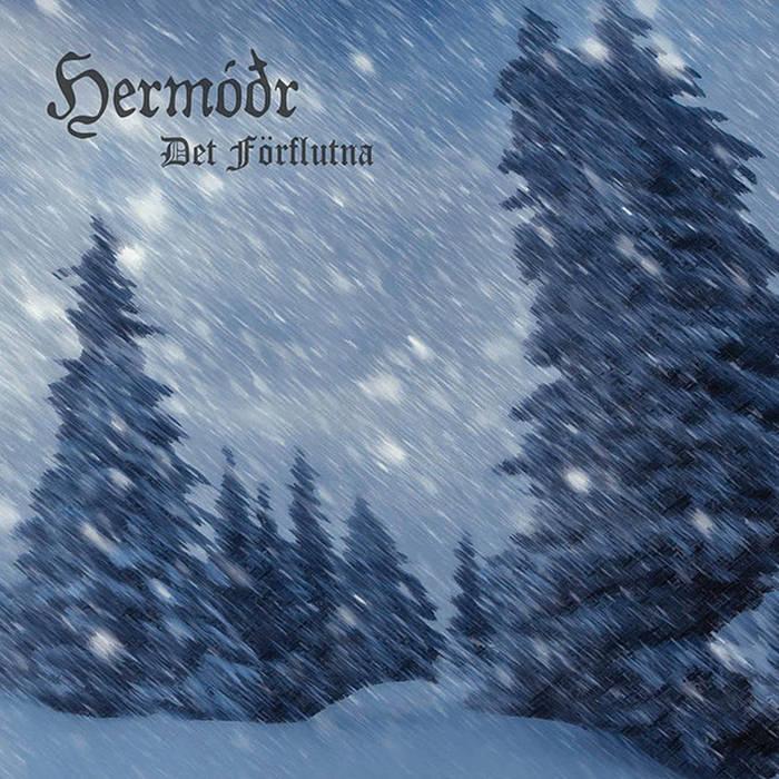 Hermóðr - Det F�rflutna
