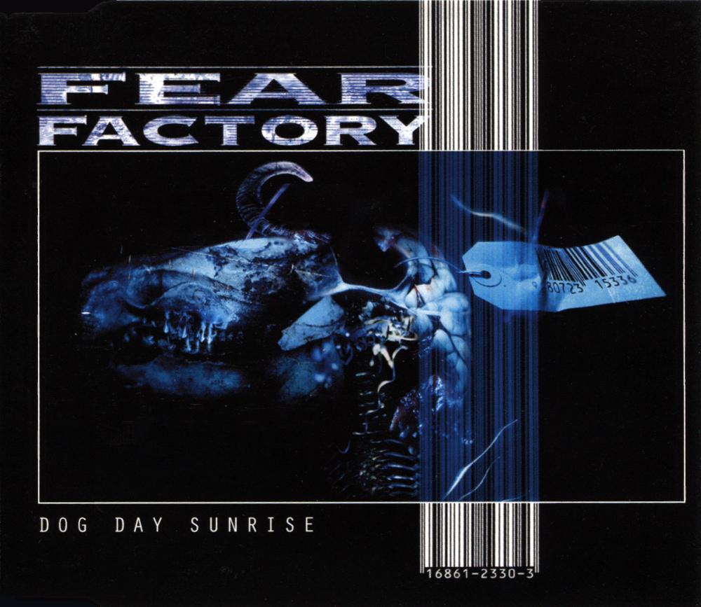 Fear Factory - Dog Day Sunrise
