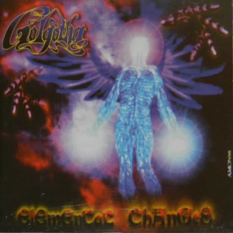 Golgotha - Elemental Changes