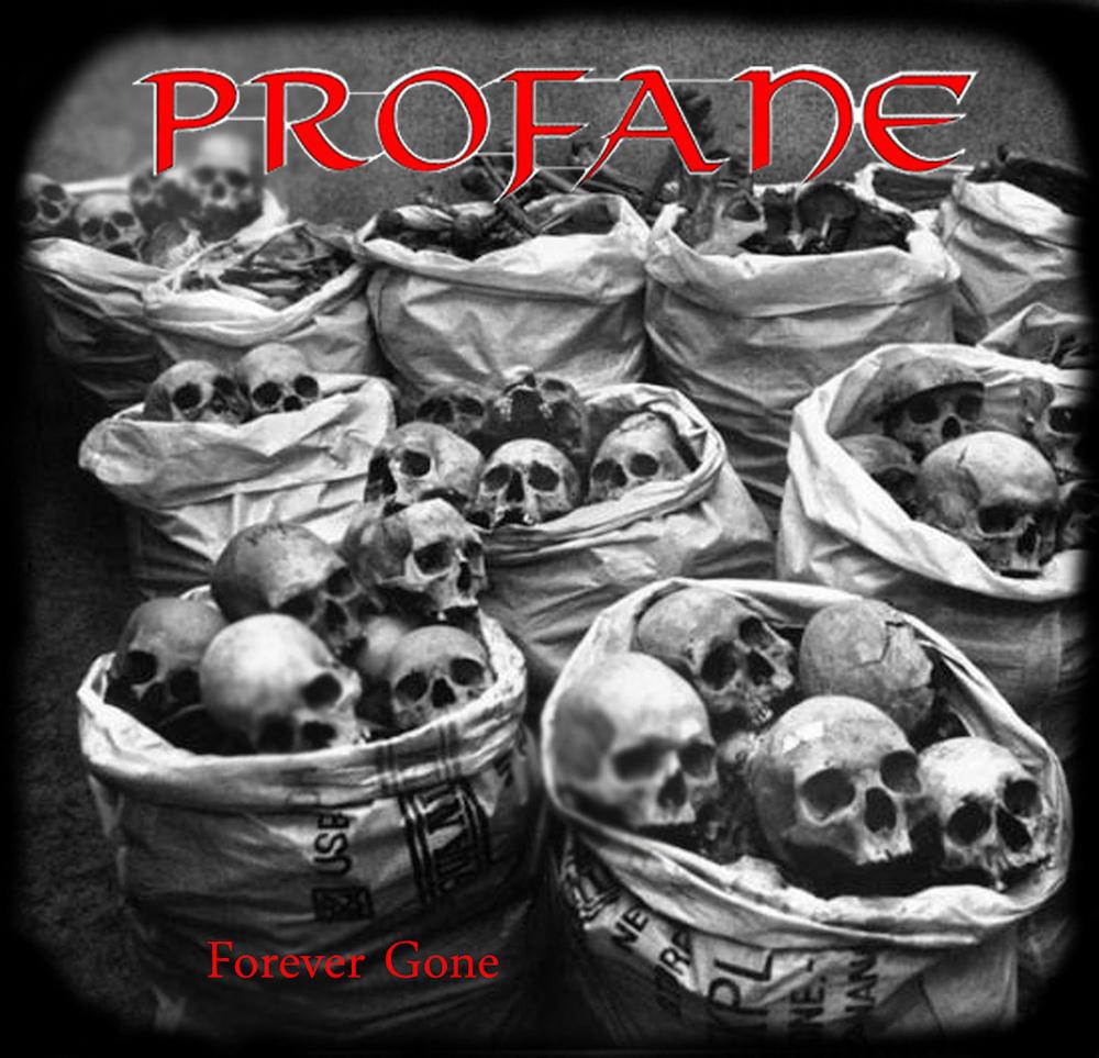 Profane - Forever Gone (Promo 2008)