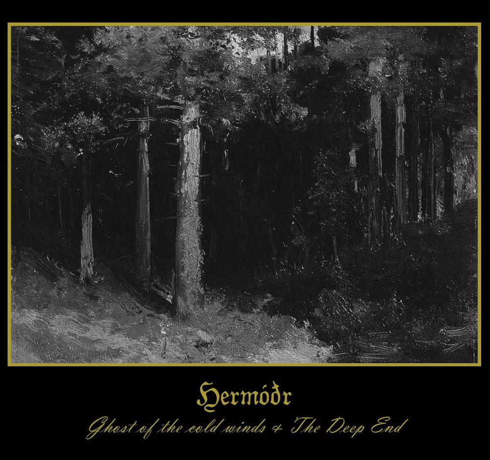 Hermóðr - Ghost of the Cold Winds & The Deep End
