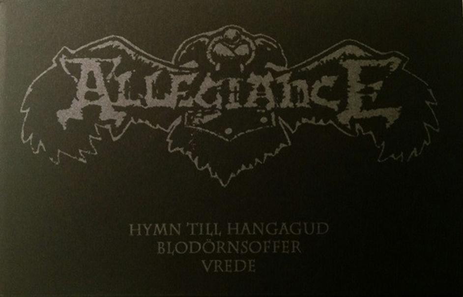 Allegiance - Hymn Til Hangagud / Blod�rnsoffer / Vrede