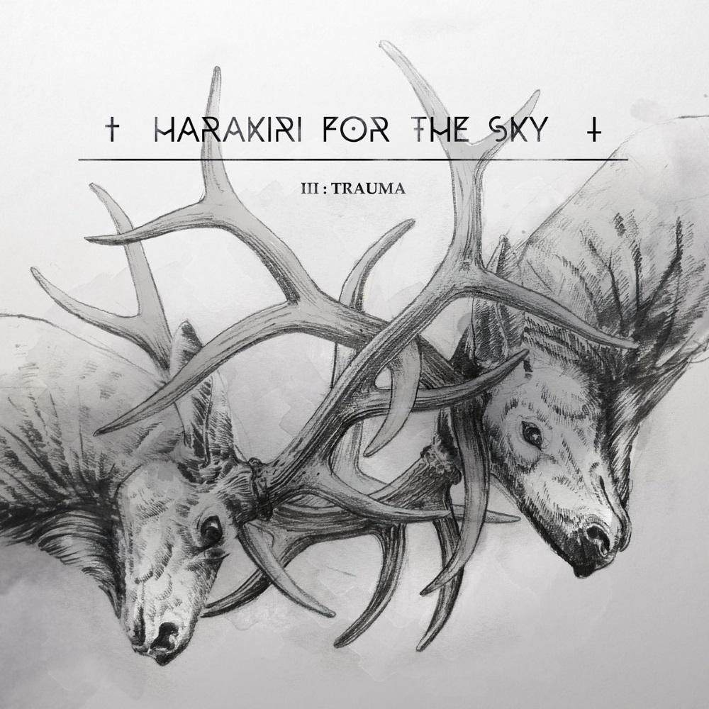Harakiri For The Sky - III: Trauma