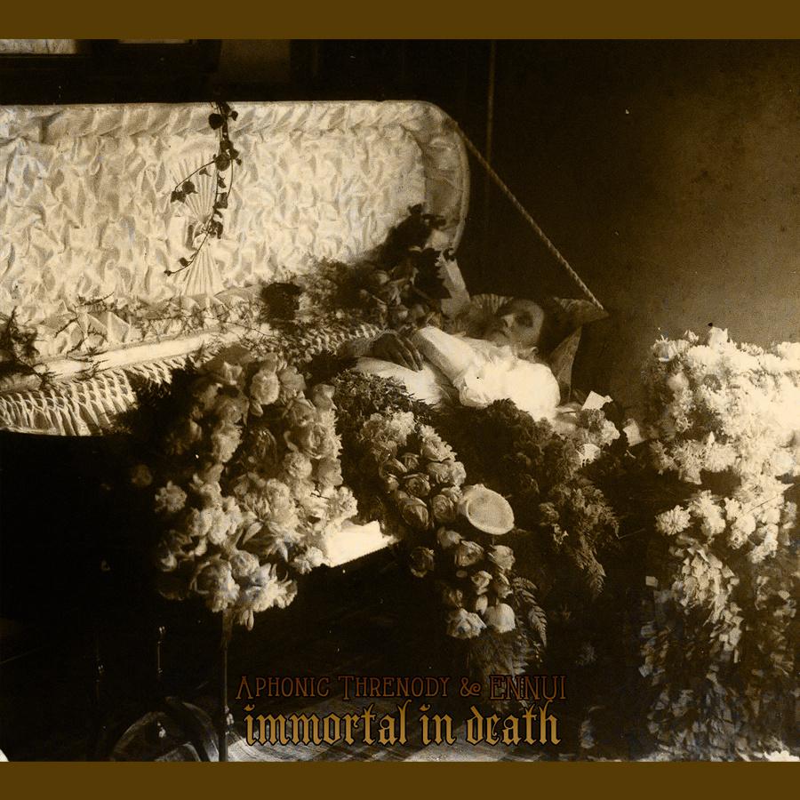 Aphonic Threnody - Immortal in Death
