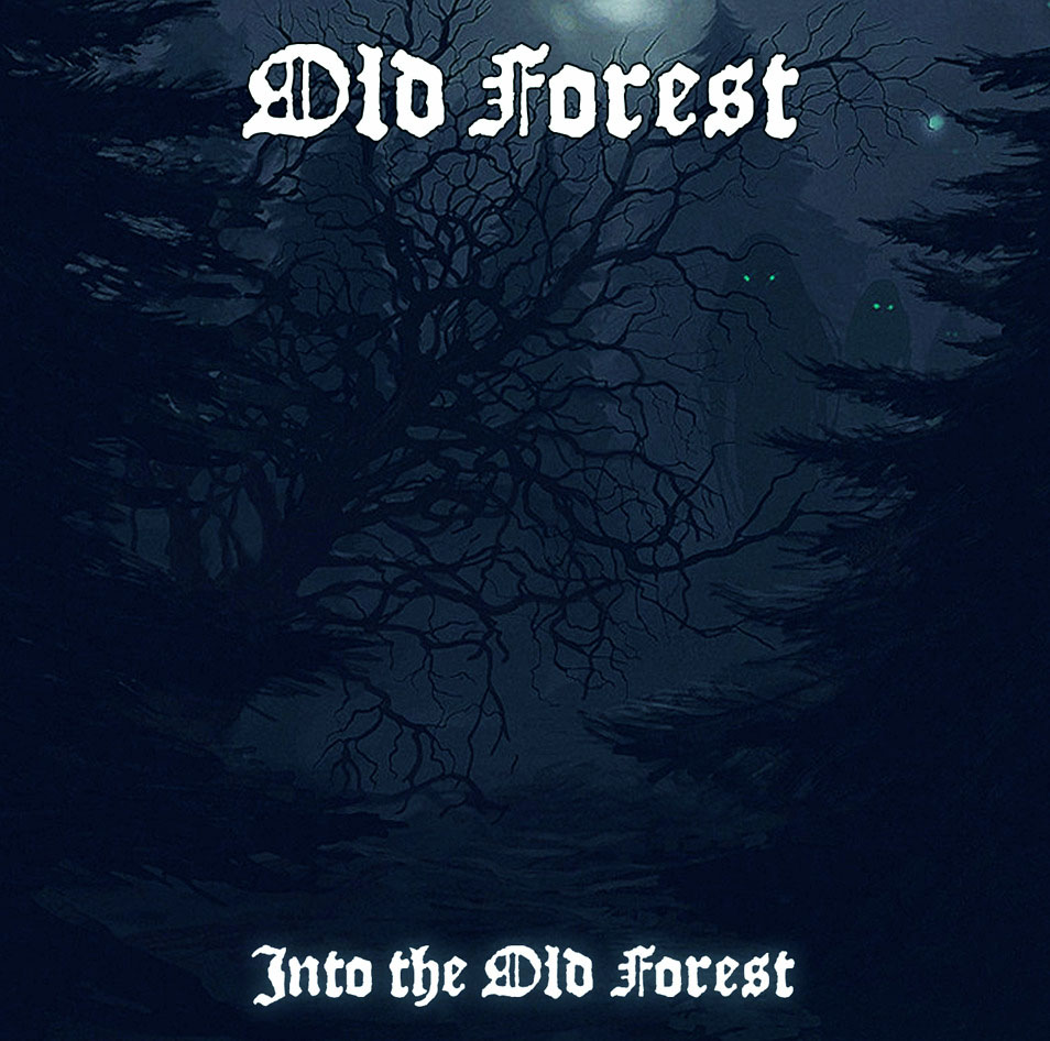Old Forest - Into the Old Forest
