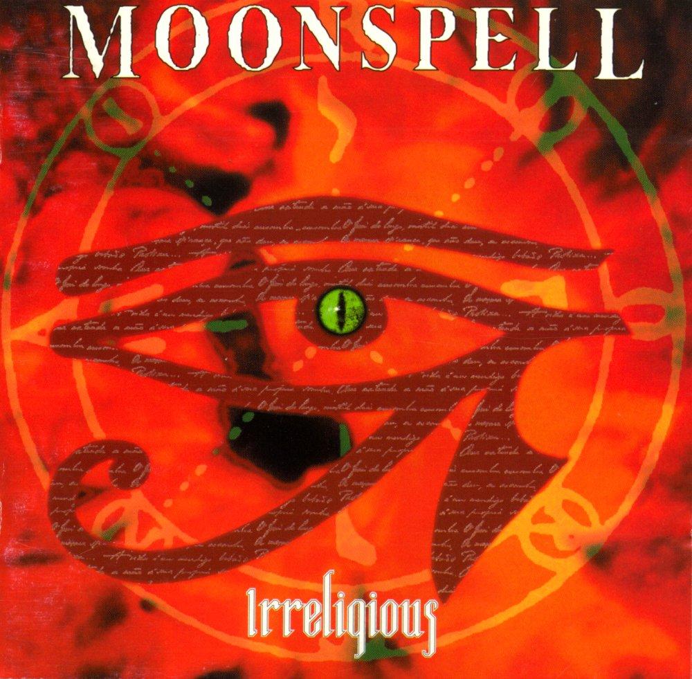 Moonspell - Irreligious