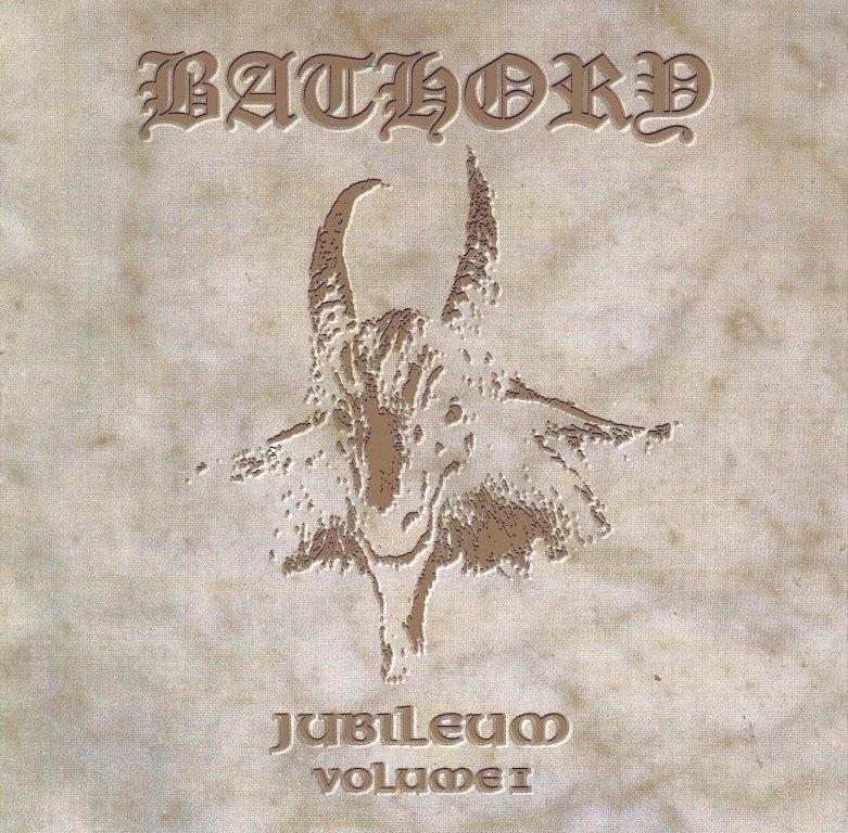 Bathory - Jubileum Volume I