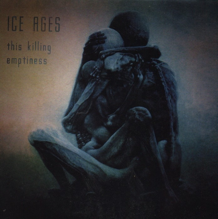 Ice Ages - This Killing Emptiness
