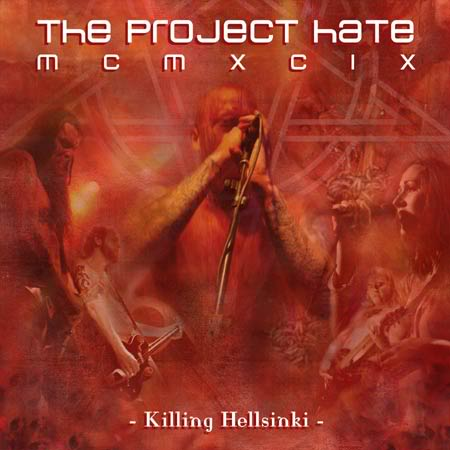 The Project Hate MCMXCIX - Killing Hellsinki