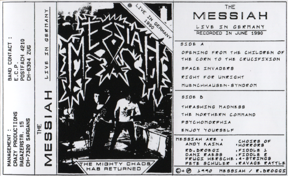 Messiah - Live in Germany - The Mighty Chaos has Returned (demo)