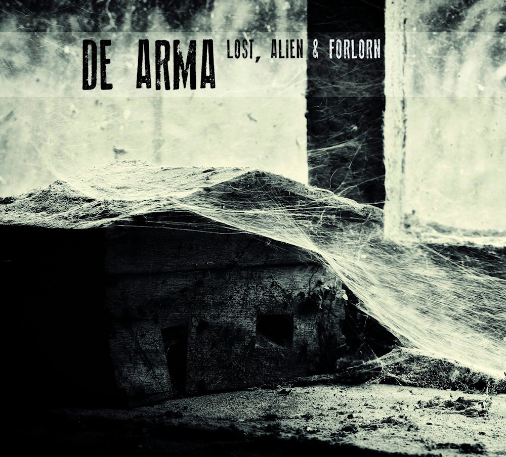 De Arma - Lost, Alien & Forlorn