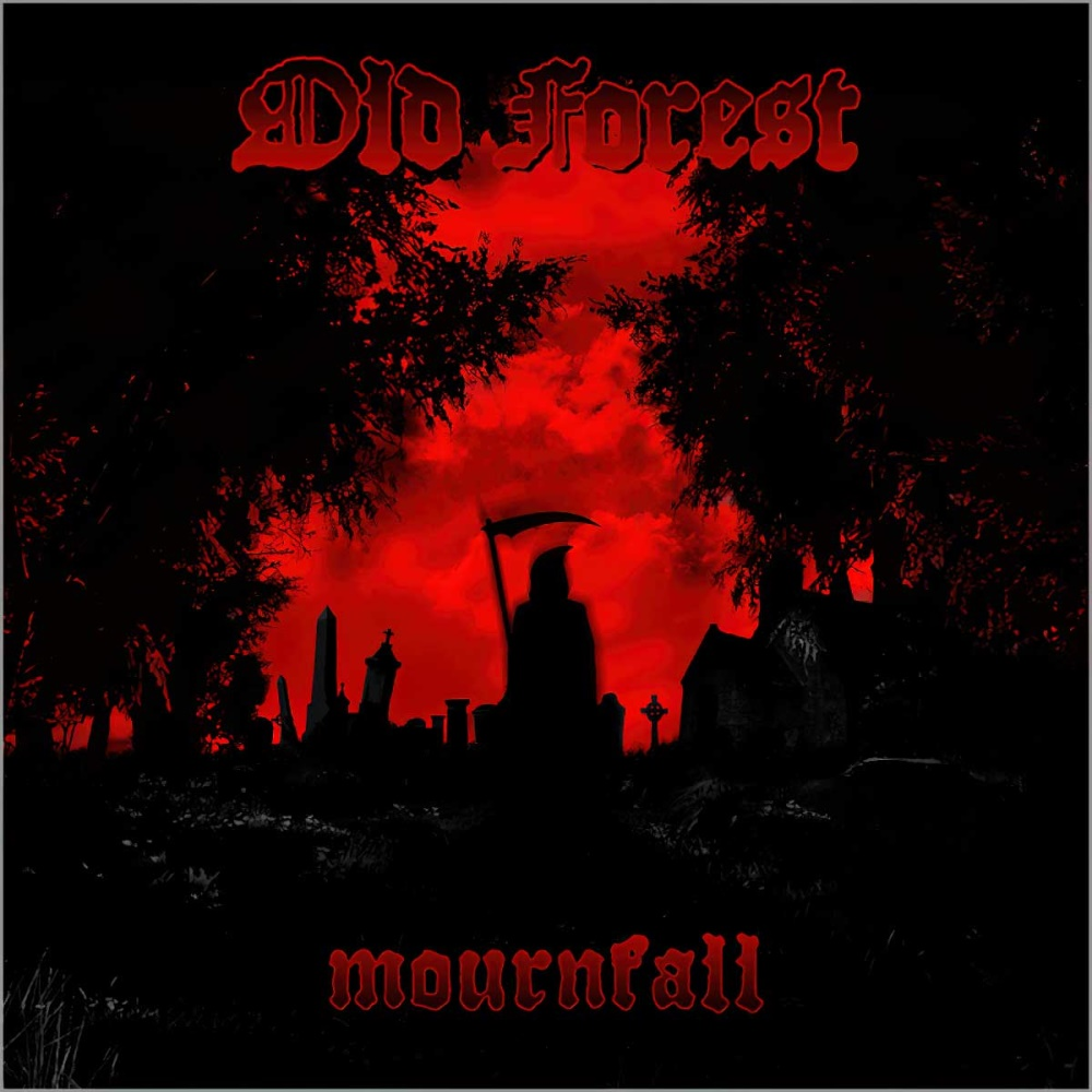 Old Forest - Mournfall