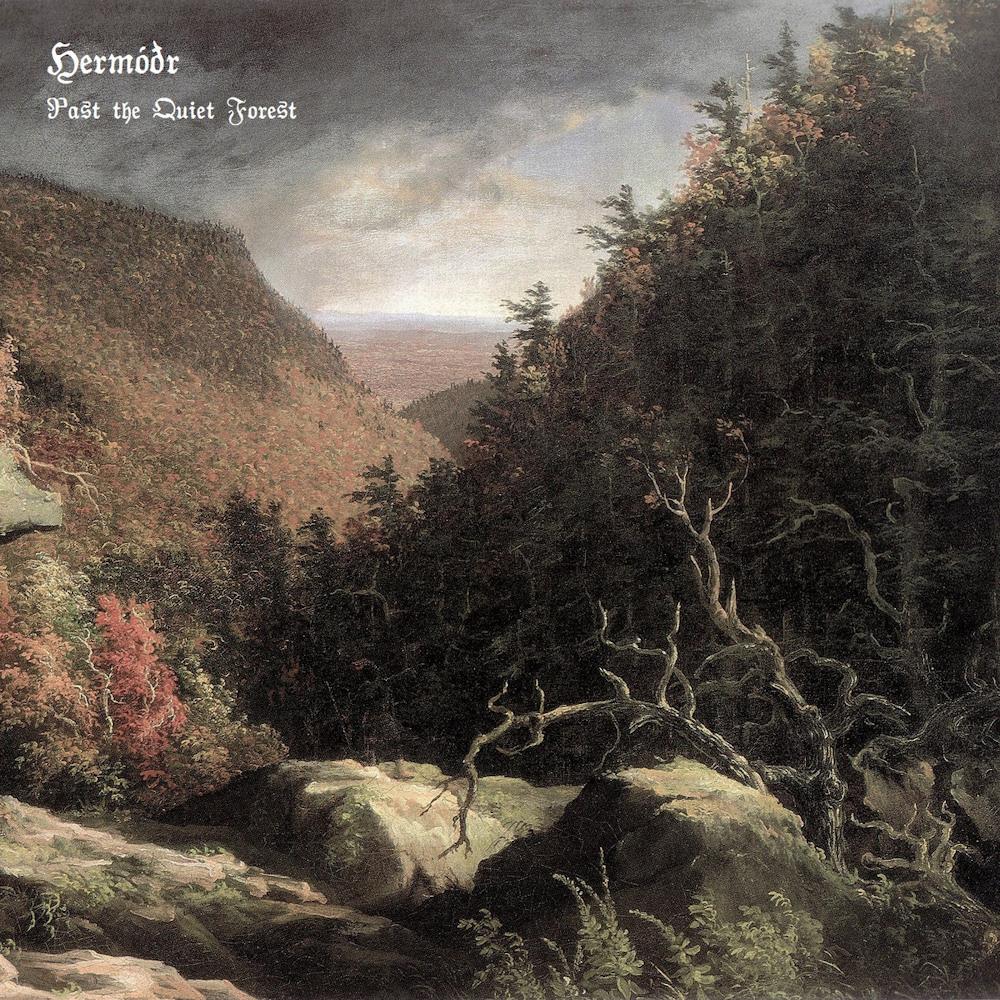 Hermóðr - Past the Quiet Forest