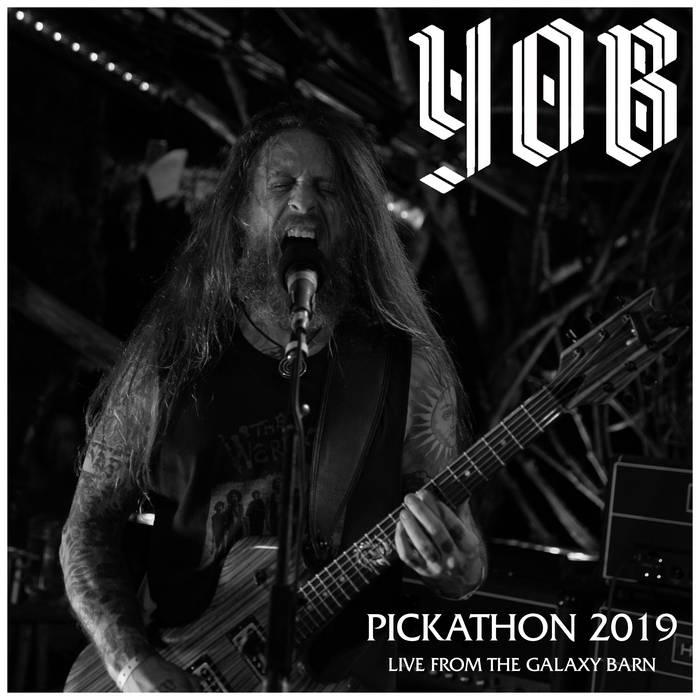 Yob - Pickathon 2019 - Live from the Galaxy Barn