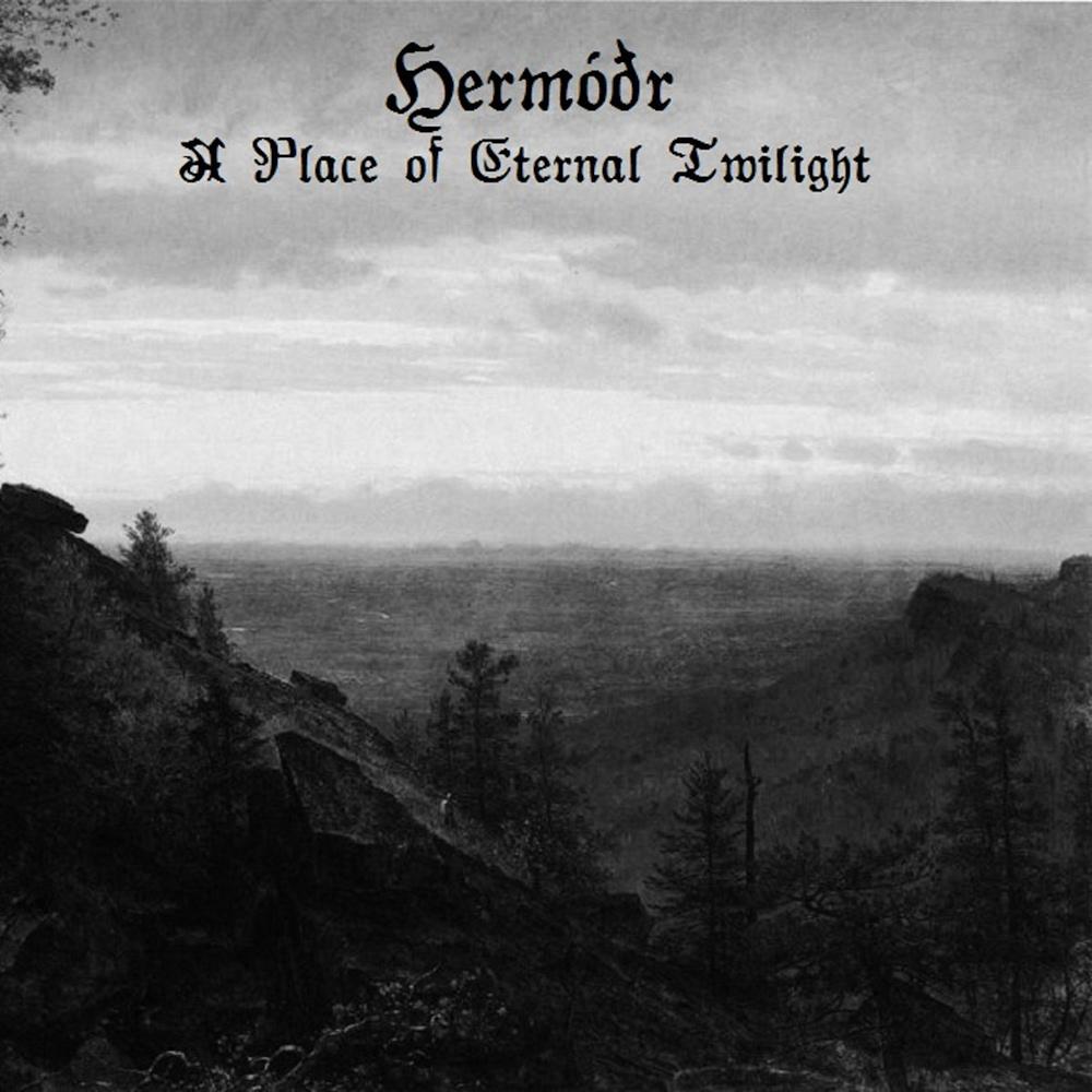Hermóðr - A Place of Eternal Twilight (digital)
