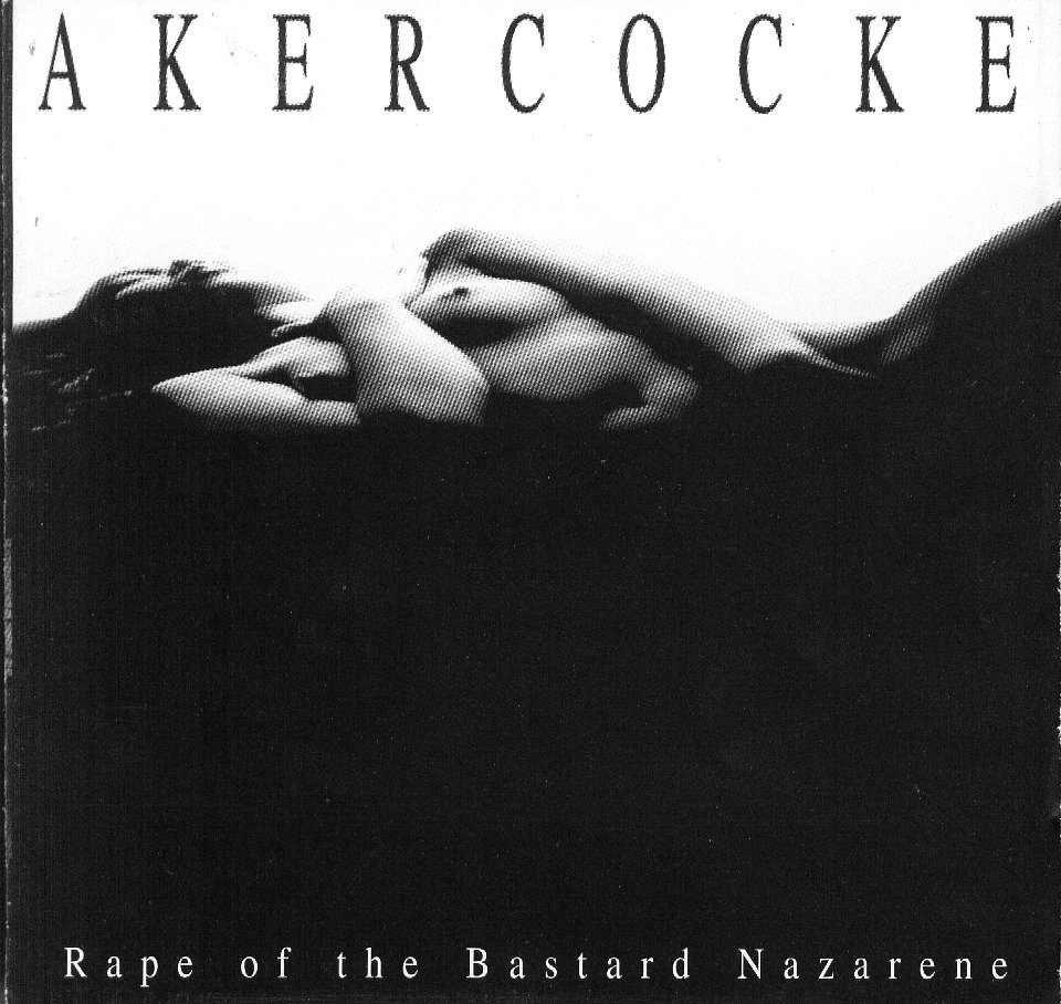 Akercocke - Rape of the Bastard Nazarene