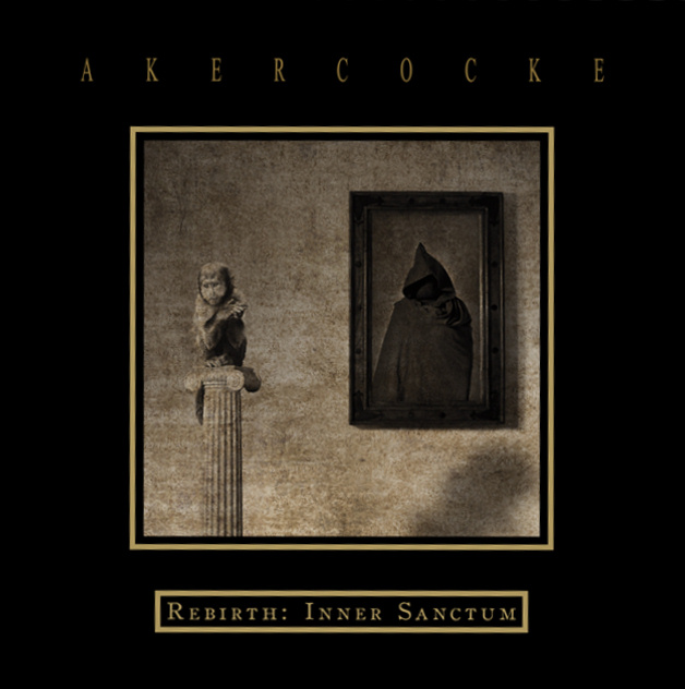 Akercocke - Rebirth: Inner Sanctum