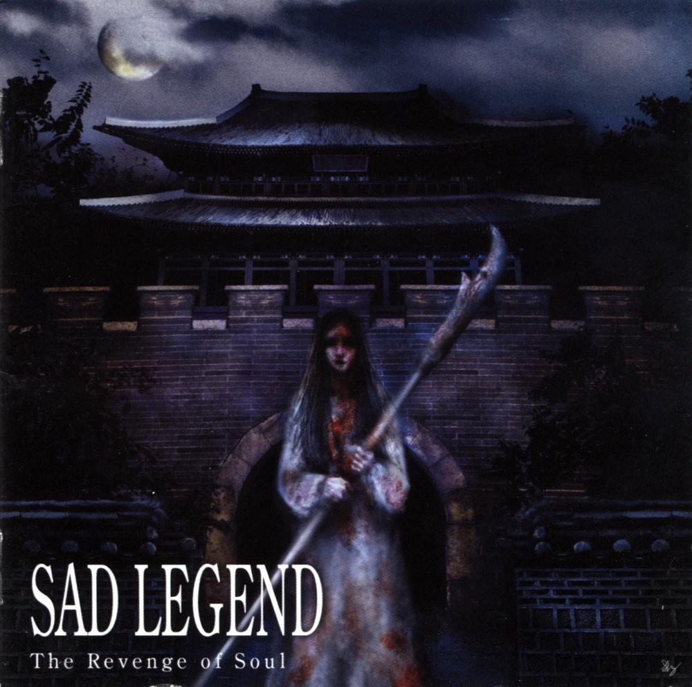 Sad Legend - The Revenge Of Soul