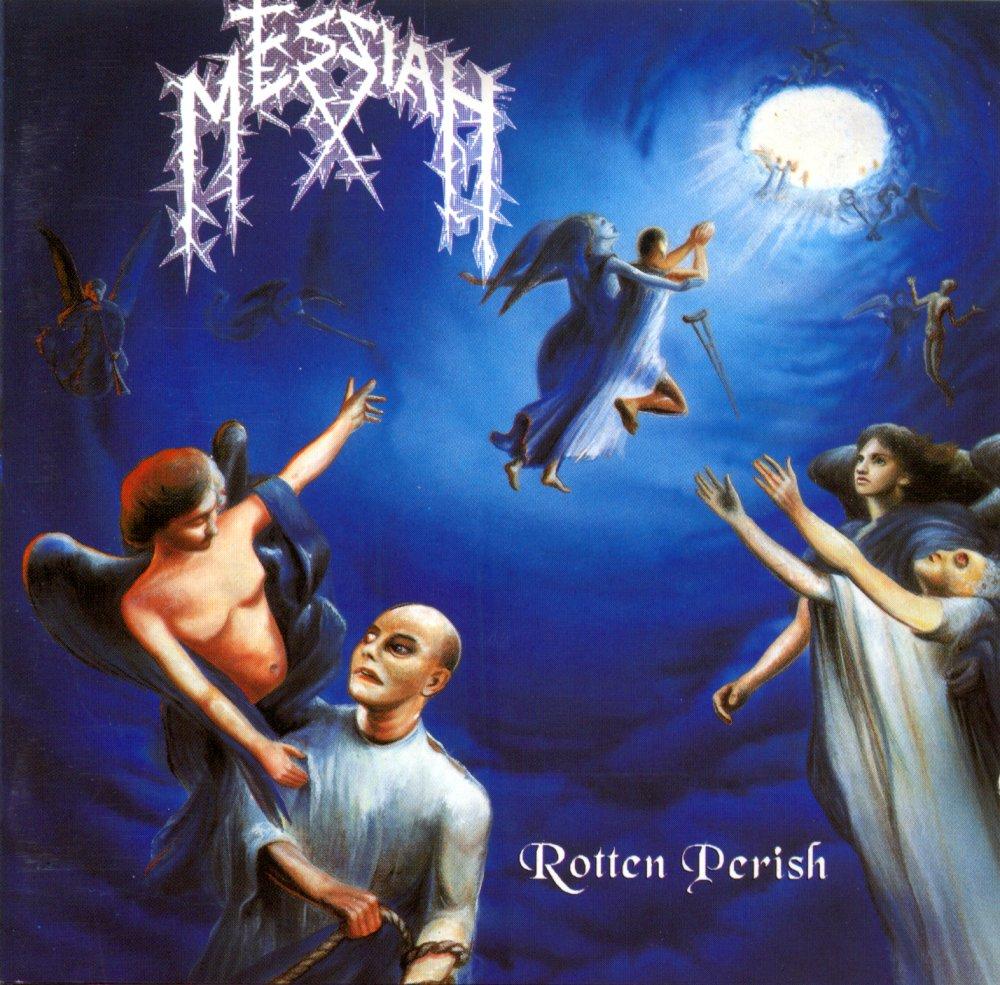 Messiah - Rotten Perish