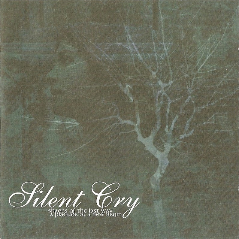 Silent Cry - Shades of the Last Way
