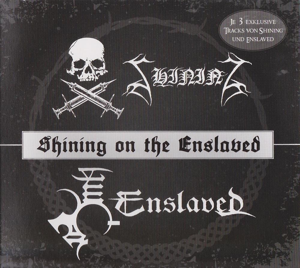 Enslaved - Shining On The Enslaved