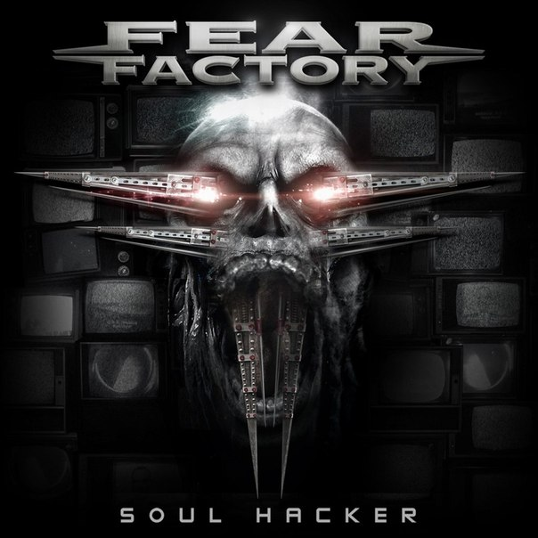 Fear Factory - Soul Hacker (digital)