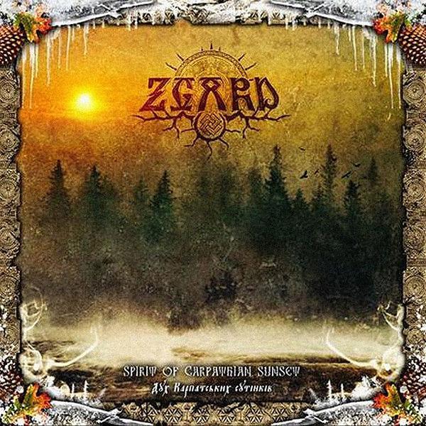 Zgard - Spirit of Carpathian Sunset - Duh Karpats'kih Sutinkiv