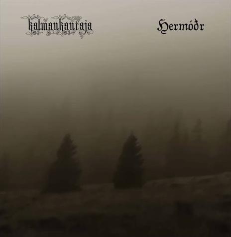 Hermóðr - Split with Kalmankantaja